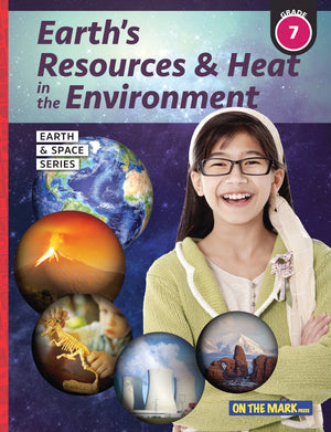 Earth's Resources & Heat in the Environment - Earth Science Grade 7