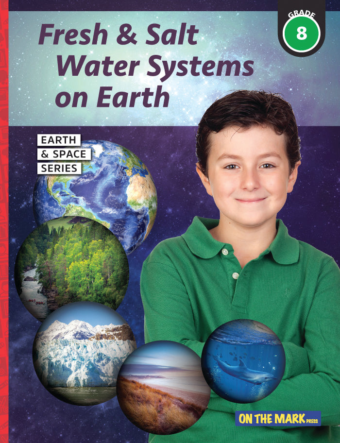 Fresh & Salt Water Systems on Earth - Earth Science Grade 8