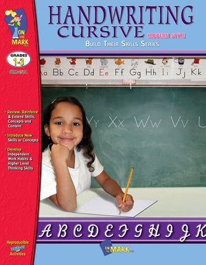 Handwriting Cursive - Modern Style Gr. 1-3: Build Their Skills Workbook