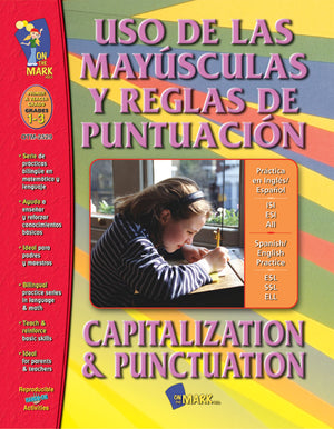 USO DE LAS MAYUSCULAS Y REGLAS PUNCTUATION/CAP. & PUN. SPANISH/ENGLISH GR. 1-3