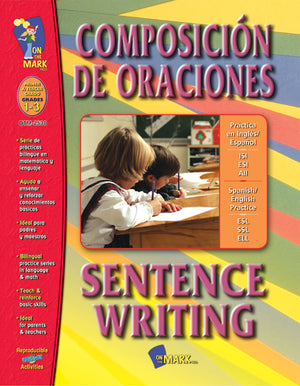 Composicion de Oraciones/Sentence Writing (Spanish/English) Gr. 1-3