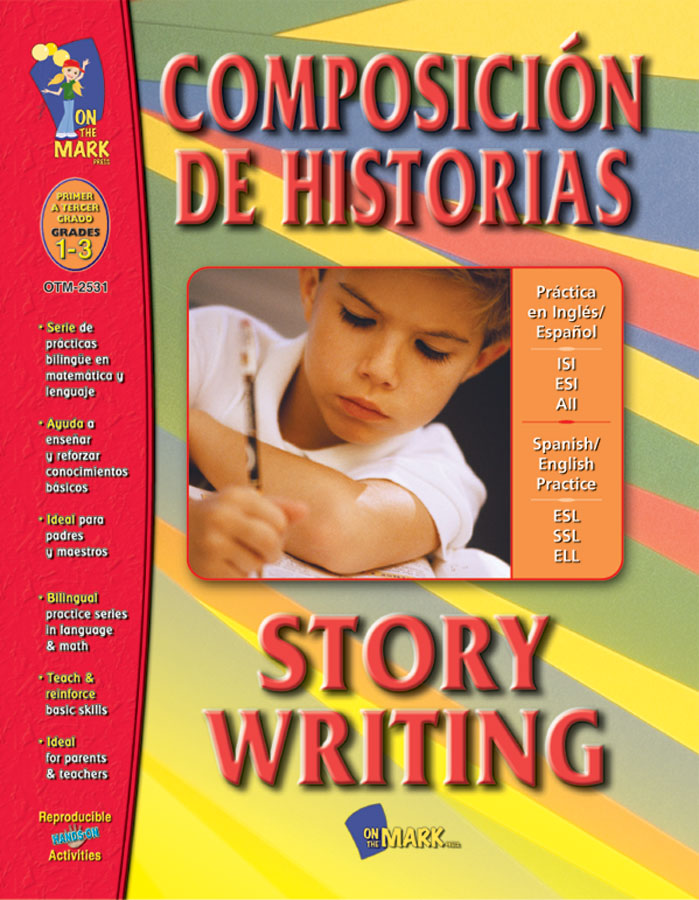 Composicion de Historias/Story Writing Gr. 1-3 (Spanish/English)