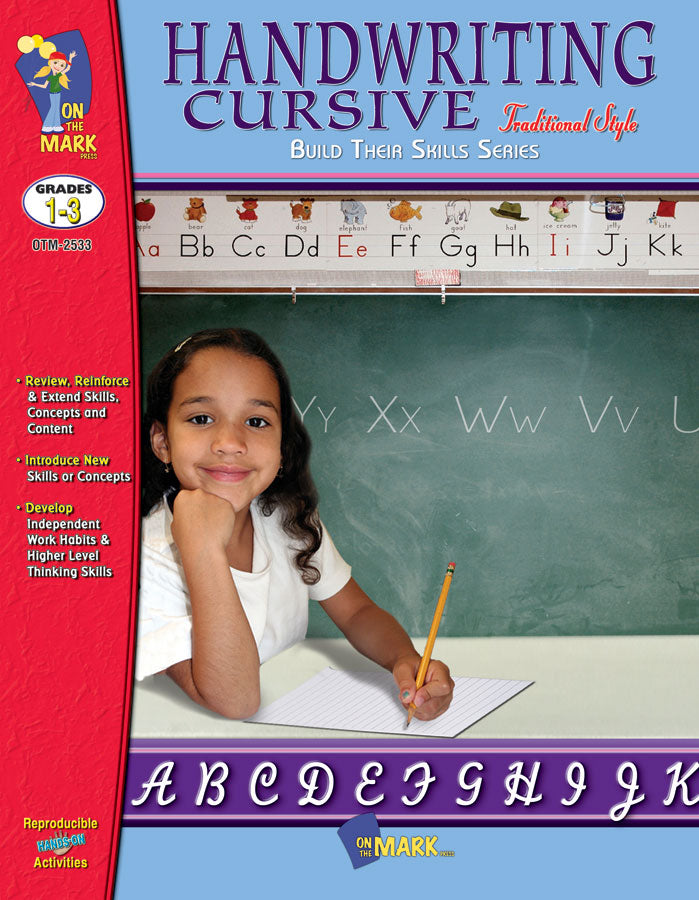 Handwriting Cursive -Traditional Style Gr. 1-3: Build Their Skills Workbook