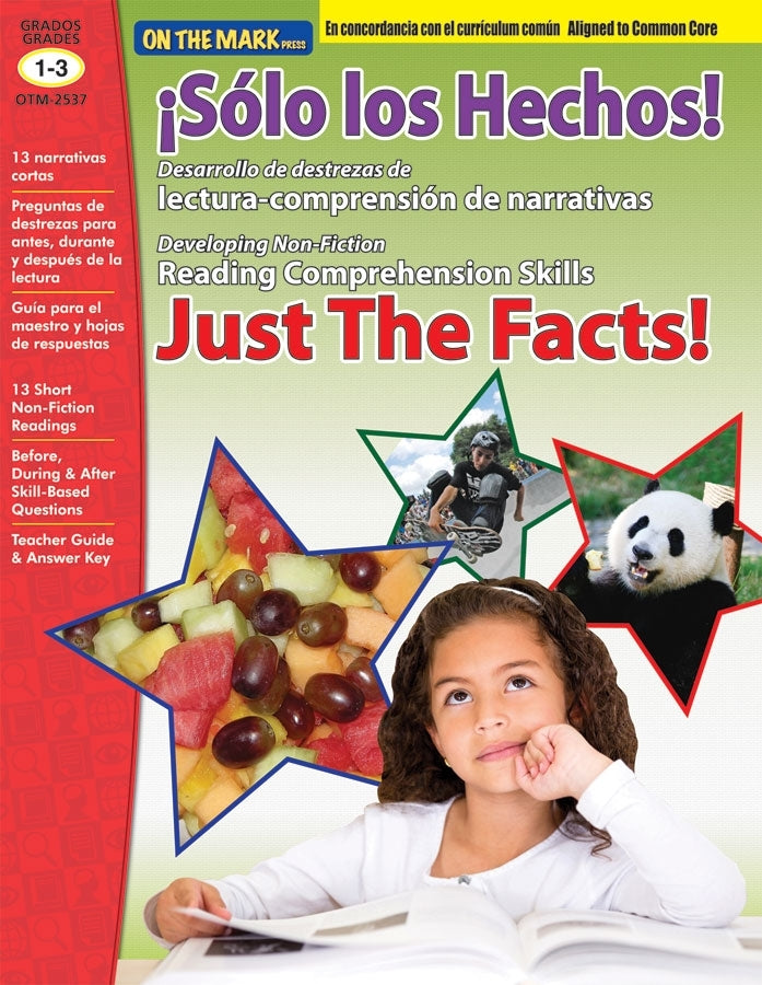 Solo Los Hechos! Just the Facts! Grades 1-3 Aligned to Common Core