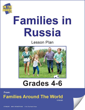 Families in Russia Lesson Plan Grades 4-6