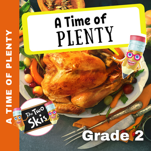 A Time of Plenty Grade 2