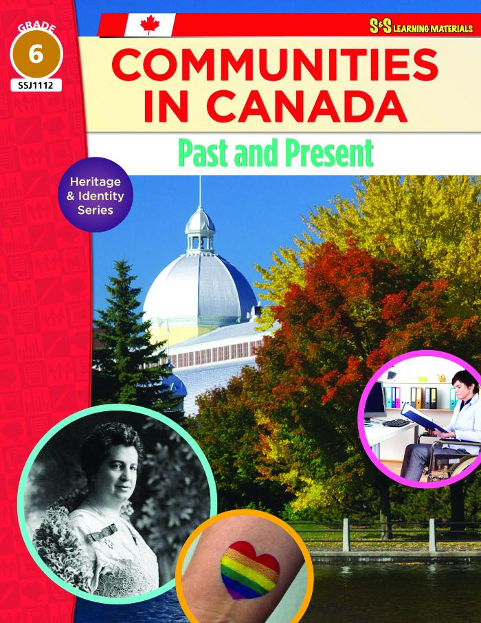 Communities in Canada: Past & Present Grade 6 : Heritage & Identity Series