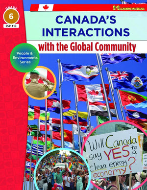 Canada's Interactions with the Global Community Grade 6 : People & Environment Series