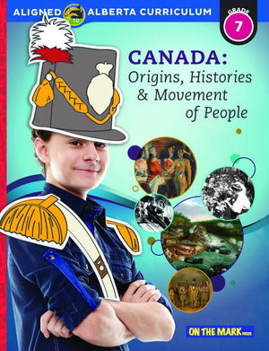 Canada: Origins, Histories & Movement of People Grade 7 Alberta Curriculum