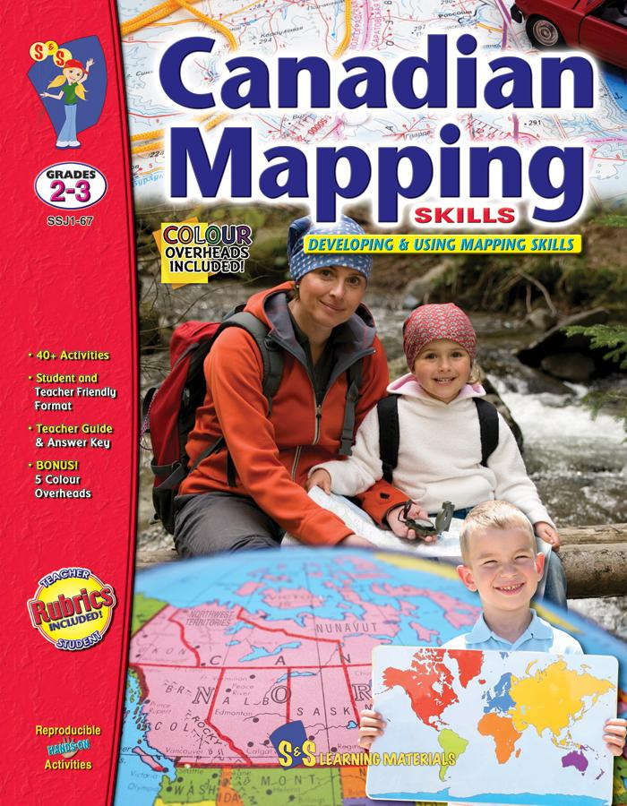 Canadian Mapping Skills: Developing and Using Mapping Skills Grades 2-3