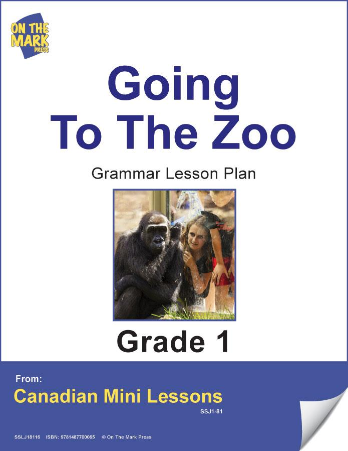 Going to the Zoo Grammar Lesson Gr. 1 E-Lesson Plan