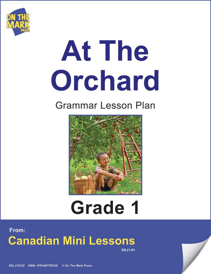 At the Orchard Grammar Lesson Grade 1 E-Lesson Plan