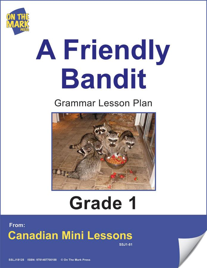 A Friendly Bandit Grammar Lesson Gr. 1 E-Lesson Plan