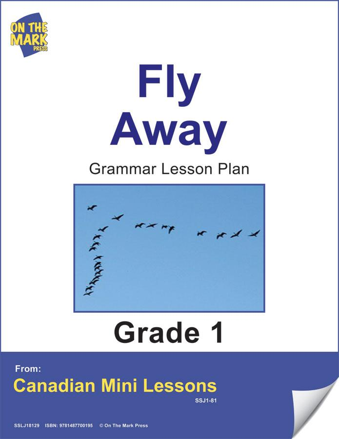 Fly Away Grammar Lesson Gr. 1 E-Lesson Plan