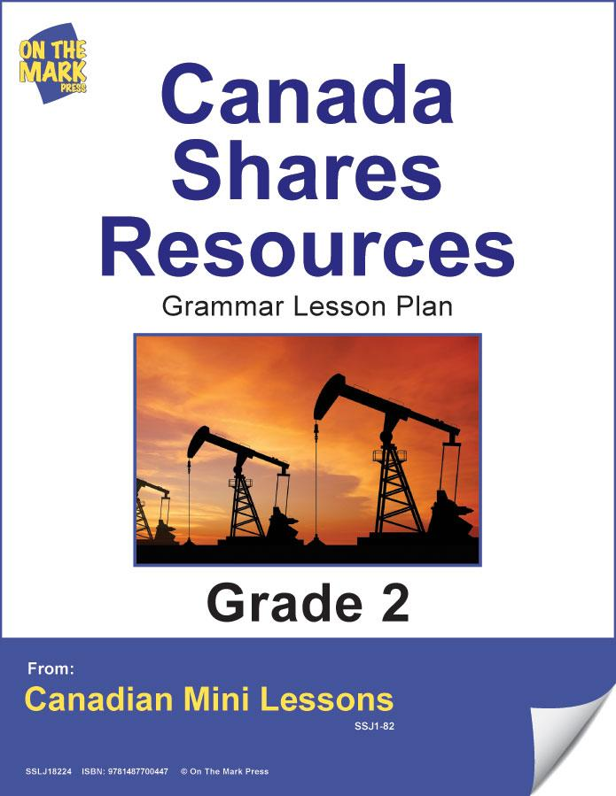 Canada Shares Resources Writing & Grammar Lesson Gr. 2 E-Lesson Plan