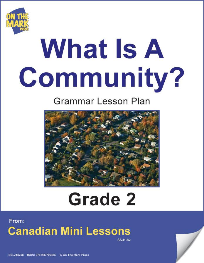 What is a Community? Grammar Lesson Gr. 2 E-Lesson Plan