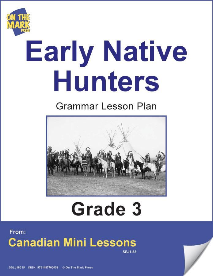Early Native Hunters Writing & Grammar Lesson Gr. 3 E-Lesson Plan