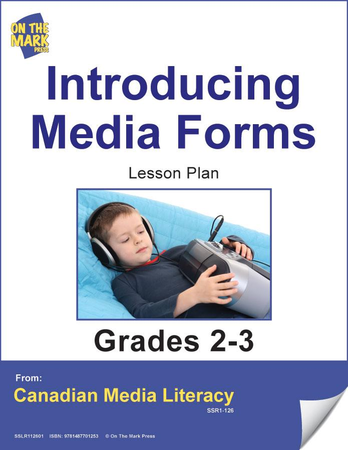 Introducing Media Forms Gr. 2-3 E-Lesson Plan