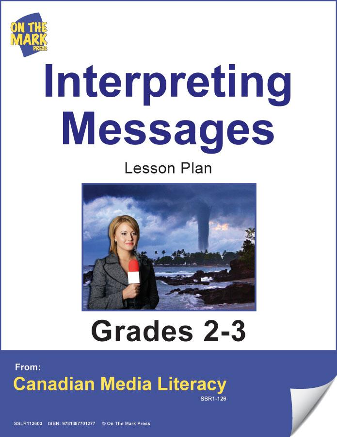 Interpreting Messages Gr. 2-3 E-Lesson Plan