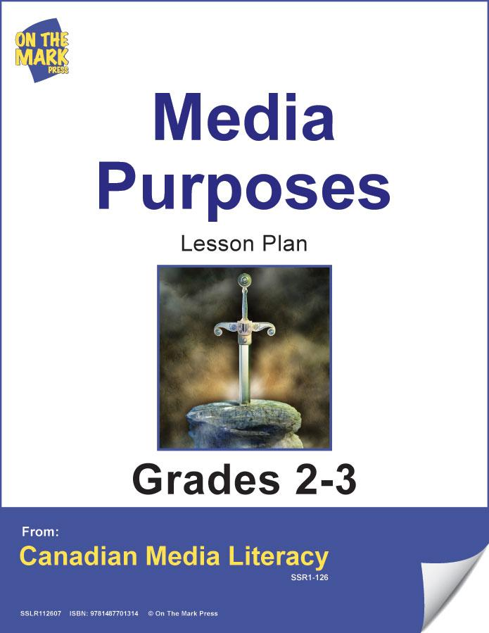 Media Purposes Gr. 2-3 E-Lesson Plan