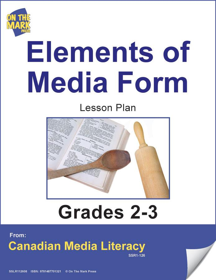 Elements Of Media Forms Gr. 2-3 E-Lesson Plan
