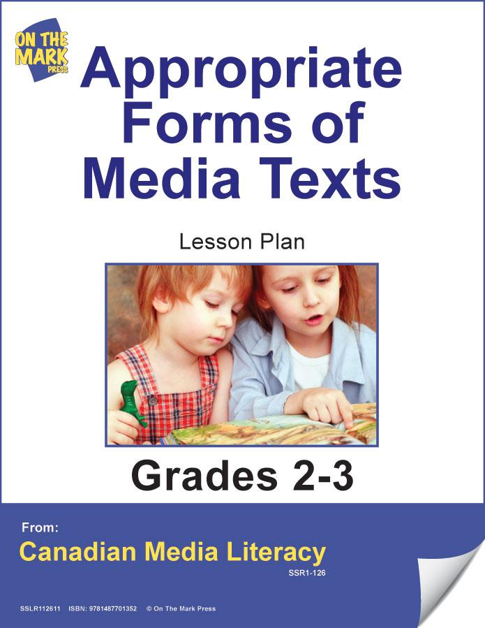Appropriate Form Of Media Texts Gr. 2-3
