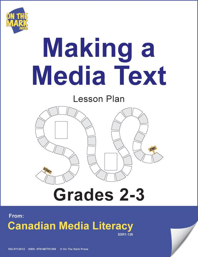 Making A Media Text Gr. 2-3 E-Lesson Plan