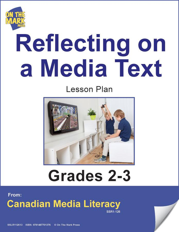 Reflecting On A Media Text Gr. 2-3 E-Lesson Plan