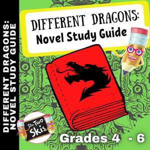 Different Dragons: Novel Study Guide Gr. 4-6