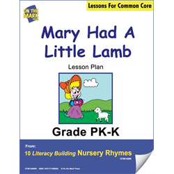 Mary Had A Little Lamb Literacy Building Aligned To C.C. Gr. PK-K (E-Lesson Plan