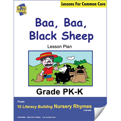 Baa, Baa, Black Sheep Literacy Building Aligned To C.C. Gr. PK-K  E-Lesson Plan