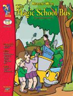 Reading with the Magic School Bus Author Study Grades 1-3