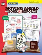 Moving Ahead with Book Reports Grades 3-4 Aligned to Common Core