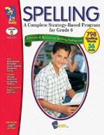 Spelling - Grade 6 - A Complete Strategy Based Program