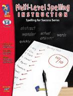 Multi-Level Spelling Instructions Grades 3-6