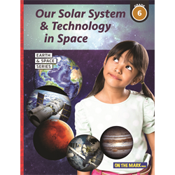 Our Solar System & Technology in Space - Earth Science Grade 6