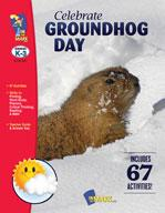 Celebrate Groundhog Day Grades Kindergarten to 3