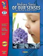 Making Sense of our Senses Grades Kindergarten - 1
