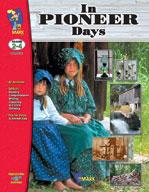 In Pioneer Days Grades 2-4