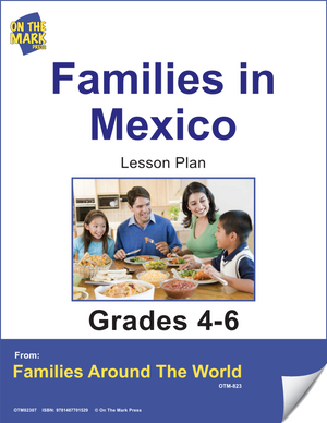 Families in Mexico Lesson Plan Grades 4-6