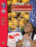 Big Book of Canadian Celebrations Grades 4-6