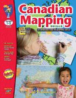 Canadian Mapping Skills: An Introduction to Mapping Grades 1-2