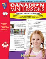 Canadian Mini Lessons: Reading, Writing, Grammar Grade 1