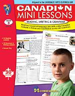 Canadian Mini Lessons: Reading, Writing, Grammar Grade 3