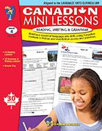 Canadian Mini Lessons: Reading, Writing, Grammar Grade 4