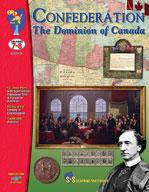 Confederation - The Dominion of Canada Grades 7-8