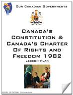 Canadian Government Lessons: Canada's Constitution & Canada's Charter of Rights and Freedoms 1982 Grades 5+