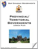 Canadian Government Lessons: Provincial/Territorial Governments Grades 5+