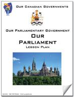 Canadian Government Lesson: Our Parliment Grades 5+