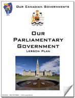 Canadian Government Lesson: Our Parliamentary Government Grades 5+